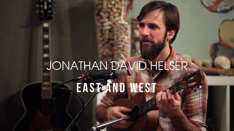 East and West ~ Jonathan David Helser
